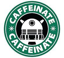 CAFFEINATE!!! Photographic Print
