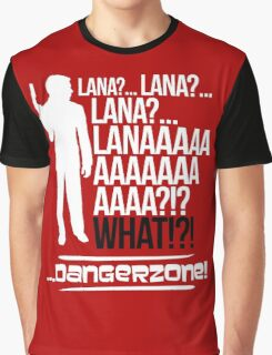 LANAAAAAAA!?!... Danger Zone! (Alternative) Graphic T-Shirt