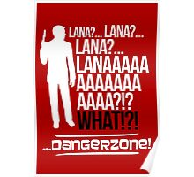 LANAAAAAAA!?!... Danger Zone! (Alternative) Poster