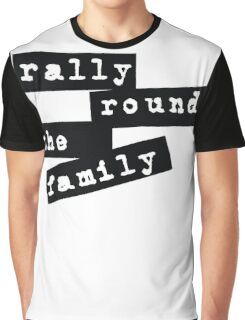 Rally Round the Family Graphic T-Shirt
