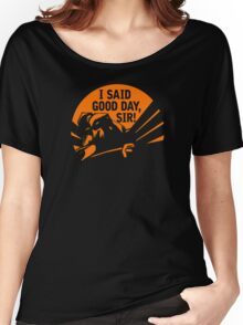 DOTA 2: AXE, I SAID GOOD DAY SIR Women's Relaxed Fit T-Shirt