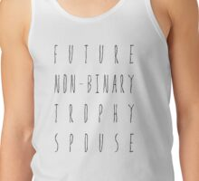 Future Non-Binary Trophy Spouse Tank Top