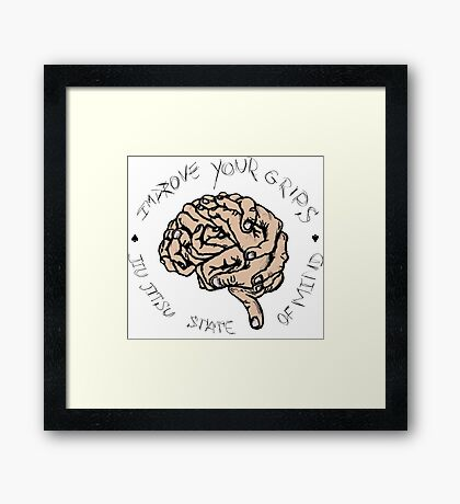 IMPROVE YOUR GRIPS Framed Print