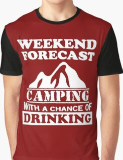 Camping with a chance of drinking Graphic T-Shirt
