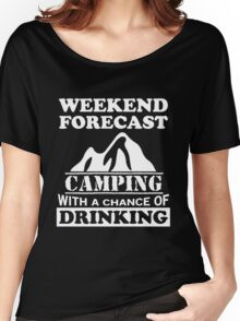 Camping with a chance of drinking Women's Relaxed Fit T-Shirt