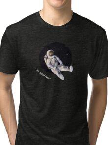 apathetic astronaut Tri-blend T-Shirt