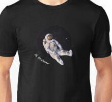 apathetic astronaut Unisex T-Shirt
