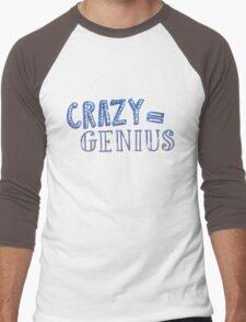 Crazy Equals Genius Men's Baseball ¾ T-Shirt