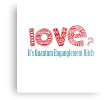 Love? It's quantum entanglement Metal Print