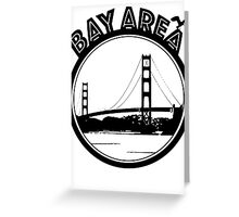 Bay Area  Greeting Card