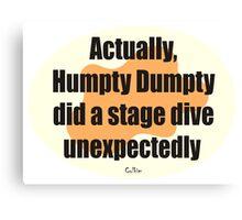 Humpty Dumpty Fail - graphic version Canvas Print