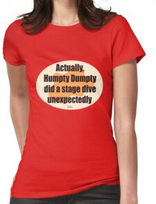 Humpty Dumpty Fail - graphic version Womens Fitted T-Shirt