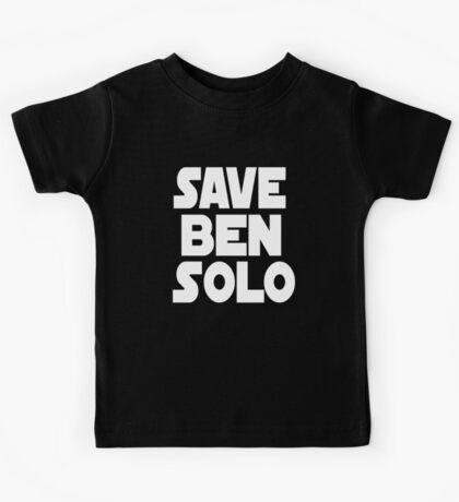Save Ben Solo Kids Tee