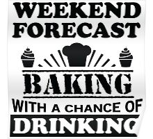 Weather Forecast: Baking Poster