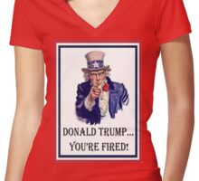 Donald Trump:   You're FIRED! Women's Fitted V-Neck T-Shirt