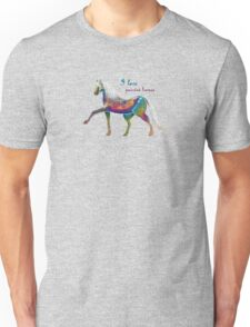 I LOVE PAINTED HORSES (GREEN) Unisex T-Shirt