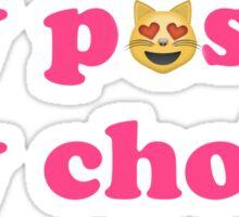 My P*ssy My Choice Sticker