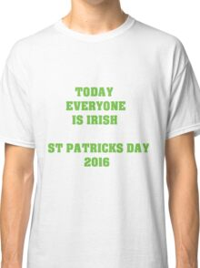 St Patricks day 2016 White Classic T-Shirt