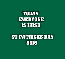St Patricks day 2016 Colour Unisex T-Shirt