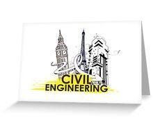 Civil Engineering! Greeting Card