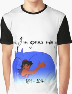 RIP Robin Williams - Genie, we're gonna miss you Graphic T-Shirt