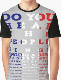Do you hear the people sing? Les Mis design Graphic T-Shirt