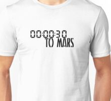 00:00:30 / 30 seconds to mars Unisex T-Shirt