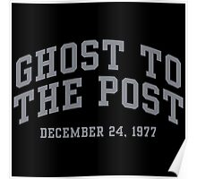 Ghost to the Post Poster