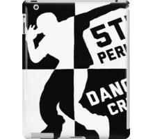 5th Period Dance Crew Shirts iPad Case/Skin