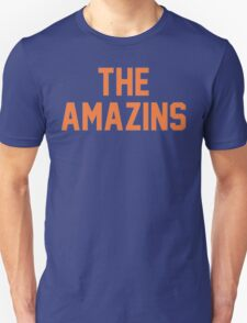 The Amazins Unisex T-Shirt