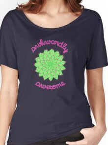 Awkwardly Awesome - Green Cactus Women's Relaxed Fit T-Shirt