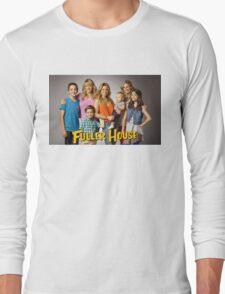 Fuller House Long Sleeve T-Shirt