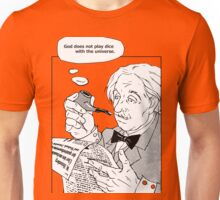"""Einstein: """"God does not play dice with the universe."""" Unisex T-Shirt"""