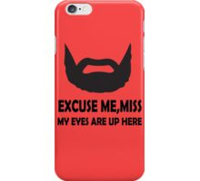 Excuse Me Miss iPhone Case/Skin