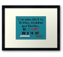 Hilarious Nurse Quote Framed Print