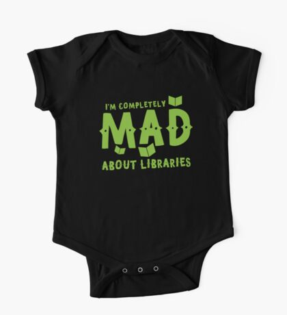 I'm completely mad about libraries One Piece - Short Sleeve