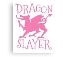 Dragon Slayer in pink Canvas Print