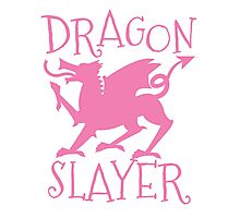 Dragon Slayer in pink Photographic Print