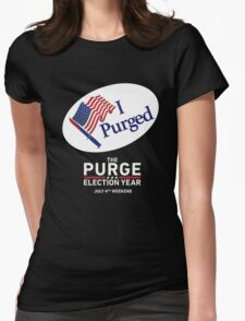 The Purge Election Year I Purged Womens Fitted T-Shirt