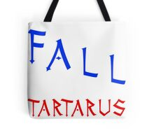 Marauders - I would fall to Tartarus for you Tote Bag