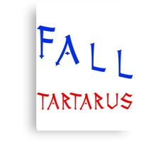Marauders - I would fall to Tartarus for you Canvas Print