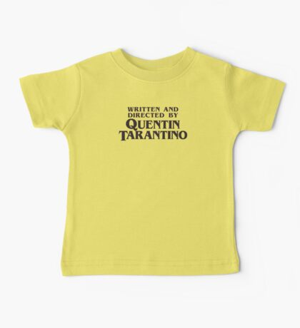 Written and Directed by Quentin Tarantino Baby Tee