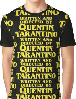 Written and Directed by Quentin Tarantino Graphic T-Shirt