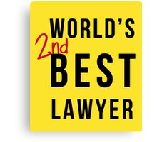 World's 2nd Best Lawyer Canvas Print
