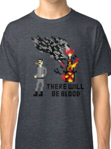 There Will Be Blood Pixel Classic T-Shirt