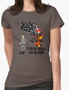 There Will Be Blood Pixel Womens Fitted T-Shirt