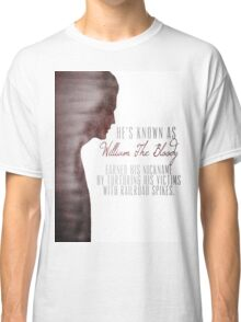 "William ""The Bloody"" Pratt - Spike - Classic T-Shirt"