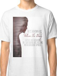 "William ""The Bloody"" Pratt - Spike - Classic T-Shirt"