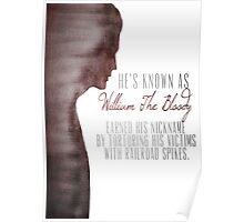 "William ""The Bloody"" Pratt - Spike - Poster"