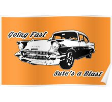 Going Fast Sure's a Blast Poster